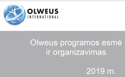 PRIMINIMAS. Olweus programos esmė ir organizavimas. 2019 m.